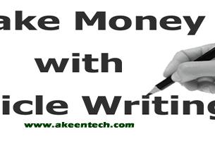 earn money online writing articles: akeentech blog