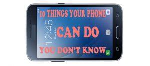 hidden things android phone can do: Akeentech.com