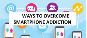 Overcome the Smartphone addiction